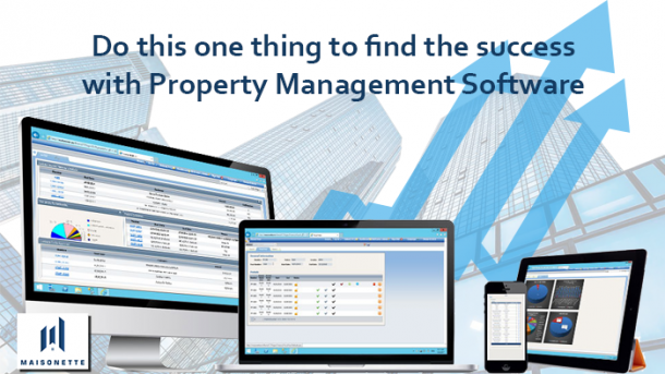 Do this one thing to find the success with Property Management